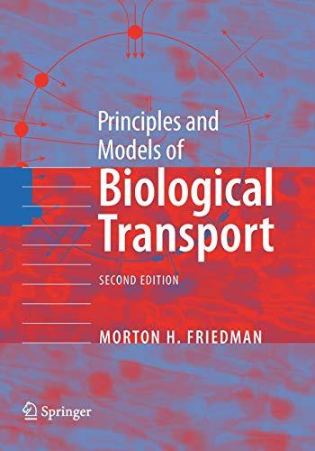 9781441927156: Principles and Models of Biological Transport