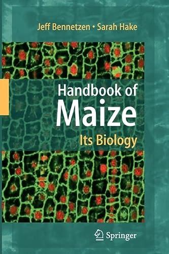 Handbook of Maize: Its Biology (Paperback): Jeff L. Bennetzen