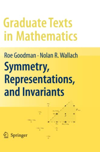 9781441927293: Symmetry, Representations, and Invariants (Graduate Texts in Mathematics)