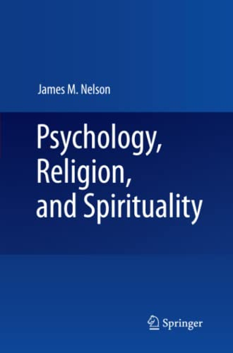 9781441927699: Psychology, Religion, and Spirituality