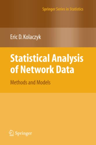 9781441927767: Statistical Analysis of Network Data: Methods and Models
