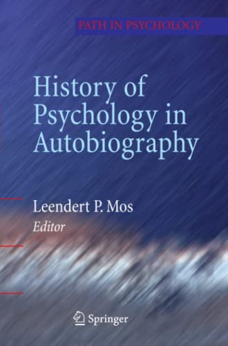 9781441927804: History of Psychology in Autobiography (Path in Psychology)