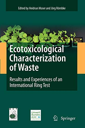 9781441927873: Ecotoxicological Characterization of Waste: Results and Experiences of an International Ring Test