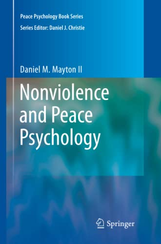 9781441927927: Nonviolence and Peace Psychology (Peace Psychology Book Series)