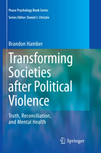 9781441927934: Transforming Societies after Political Violence: Truth, Reconciliation, and Mental Health (Peace Psychology Book Series)