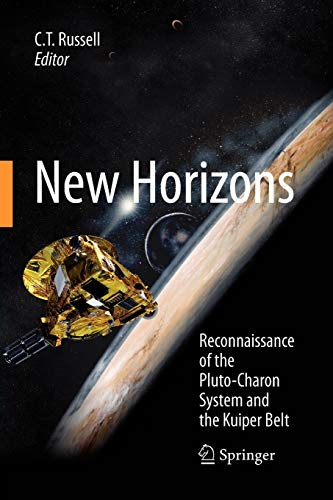 9781441927989: New Horizons: Reconnaissance of the Pluto-Charon System and the Kuiper Belt