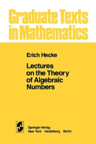 9781441928146: Lectures on the Theory of Algebraic Numbers (Graduate Texts in Mathematics)