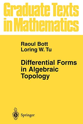 9781441928153: Differential Forms in Algebraic Topology (Graduate Texts in Mathematics) (Volume 82)