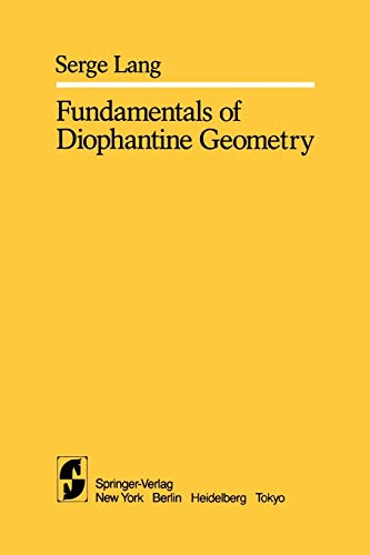 9781441928184: Fundamentals of Diophantine Geometry