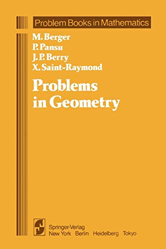 Problems in Geometry (Paperback): Marcel Berger, Pierre