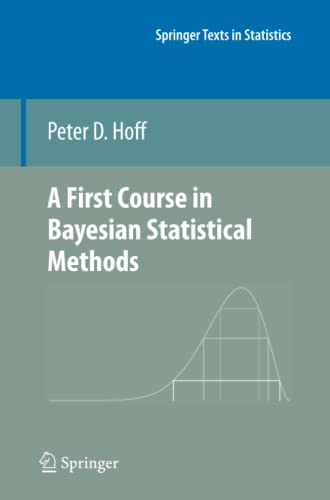 9781441928283: A First Course in Bayesian Statistical Methods (Springer Texts in Statistics)