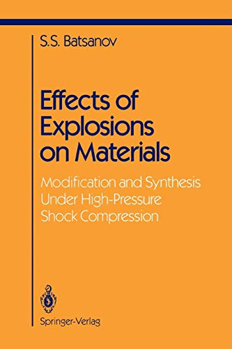 9781441928368: Effects of Explosions on Materials: Modification and Synthesis Under High-Pressure Shock Compression (Shock Wave and High Pressure Phenomena)