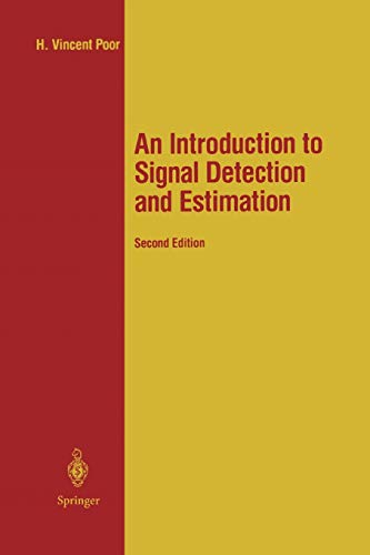 9781441928375: An Introduction to Signal Detection and Estimation (Springer Texts in Electrical Engineering)