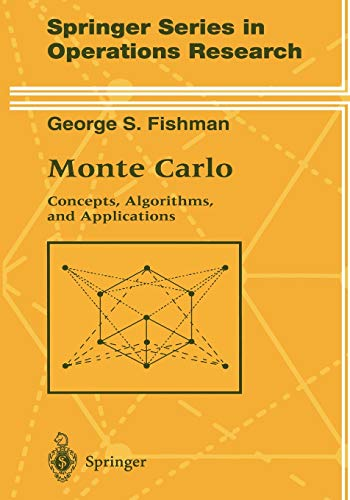 9781441928474: Monte Carlo: Concepts, Algorithms, and Applications (Springer Series in Operations Research and Financial Engineering)