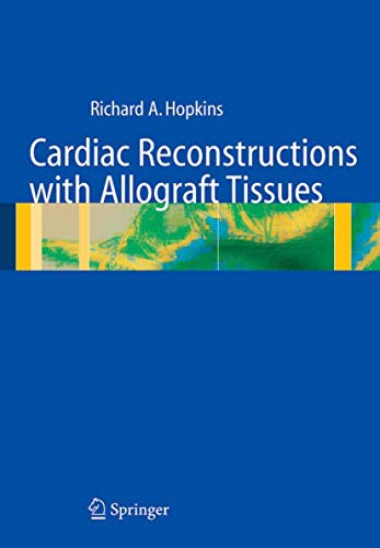 9781441928597: Cardiac Reconstructions with Allograft Tissues