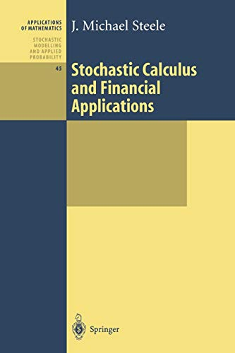 9781441928627: Stochastic Calculus and Financial Applications (Stochastic Modelling and Applied Probability)