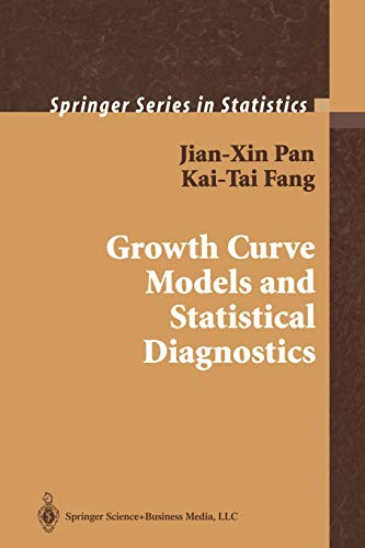 9781441928641: Growth Curve Models and Statistical Diagnostics (Springer Series in Statistics)