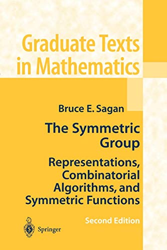 9781441928696: The Symmetric Group: Representations, Combinatorial Algorithms, and Symmetric Functions (Graduate Texts in Mathematics)