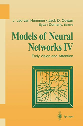 Models of Neural Networks IV: Early Vision and Attention (Physics of Neural Networks): Springer