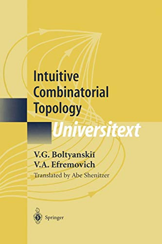 9781441928825: Intuitive Combinatorial Topology (Universitext)