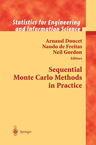 9781441928870: Sequential Monte Carlo Methods in Practice (Information Science and Statistics)