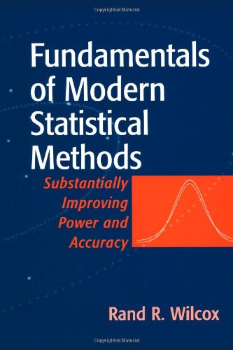 9781441928917: Fundamentals of Modern Statistical Methods: Substantially Improving Power and Accuracy