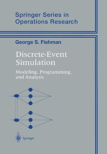 9781441928924: Discrete-Event Simulation: Modeling, Programming, and Analysis (Springer Series in Operations Research and Financial Engineering)