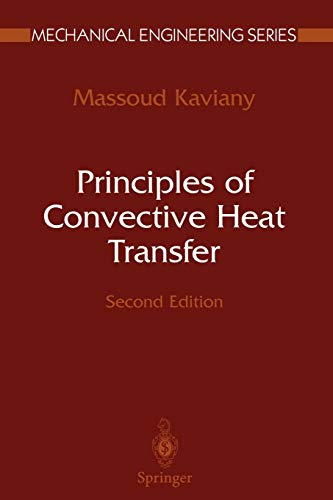 9781441928948: Principles of Convective Heat Transfer (Mechanical Engineering Series)