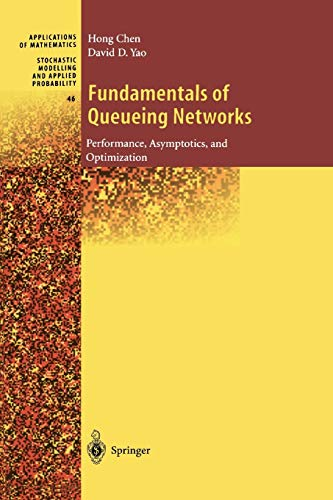 9781441928962: Fundamentals of Queueing Networks: Performance, Asymptotics, and Optimization (Stochastic Modelling and Applied Probability)