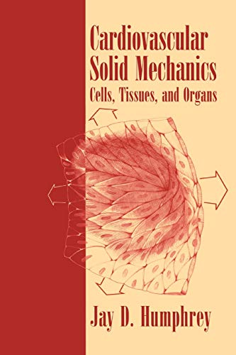 9781441928979: Cardiovascular Solid Mechanics: Cells, Tissues, and Organs