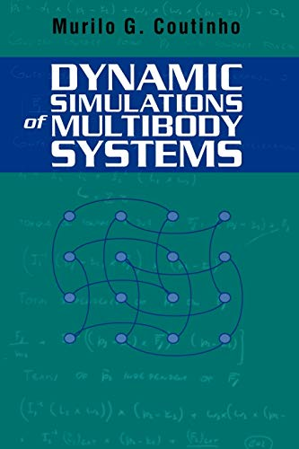 9781441929020: Dynamic Simulations of Multibody Systems