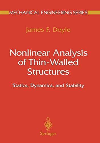 9781441929105: Nonlinear Analysis of Thin-Walled Structures: Statics, Dynamics, and Stability (Mechanical Engineering Series)