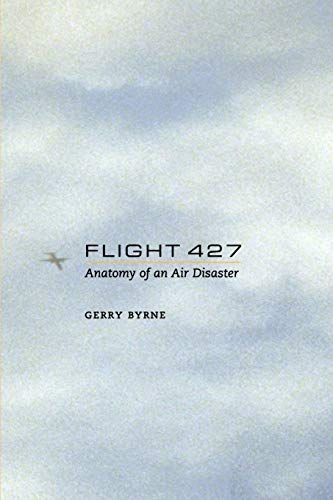 9781441929235: Flight 427: Anatomy of an Air Disaster
