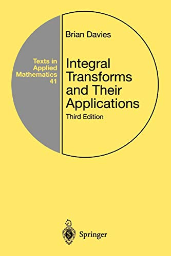9781441929501: Integral Transforms and Their Applications (Texts in Applied Mathematics)