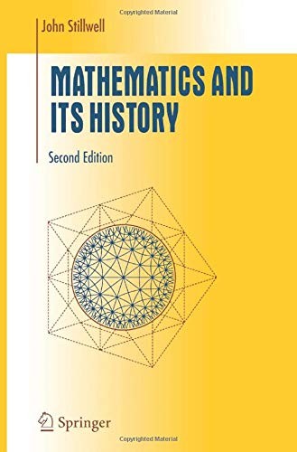 9781441929556: Mathematics and Its History (Undergraduate Texts in Mathematics)
