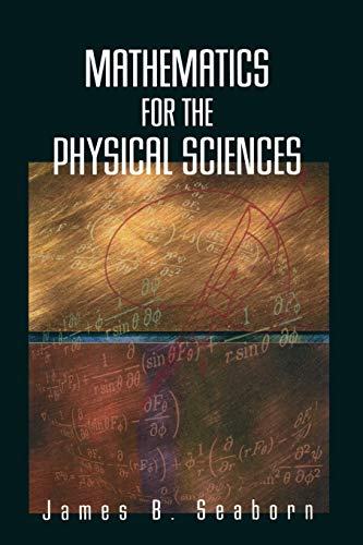 9781441929594: Mathematics for the Physical Sciences