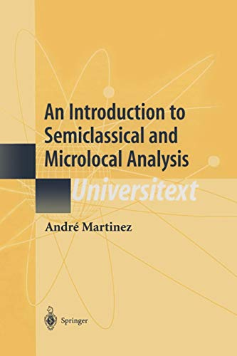 9781441929617: An Introduction to Semiclassical and Microlocal Analysis (Universitext)
