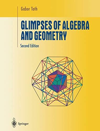 9781441929624: Glimpses of Algebra and Geometry (Undergraduate Texts in Mathematics)