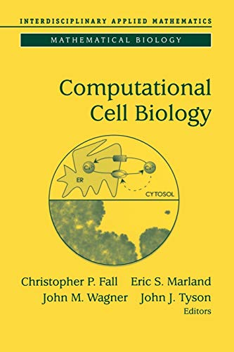 9781441929754: Computational Cell Biology (Interdisciplinary Applied Mathematics)