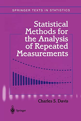 9781441929761: Statistical Methods for the Analysis of Repeated Measurements (Springer Texts in Statistics)