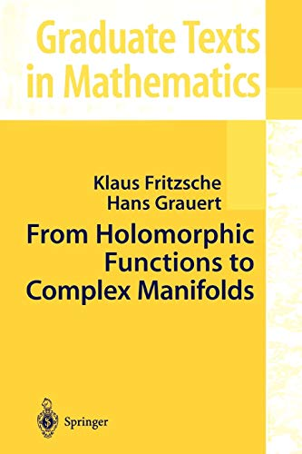 9781441929839: From Holomorphic Functions to Complex Manifolds (Graduate Texts in Mathematics)
