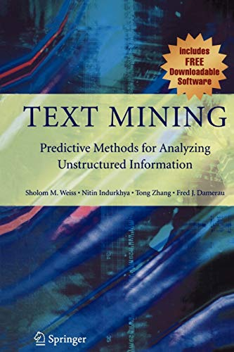 9781441929969: Text Mining: Predictive Methods for Analyzing Unstructured Information