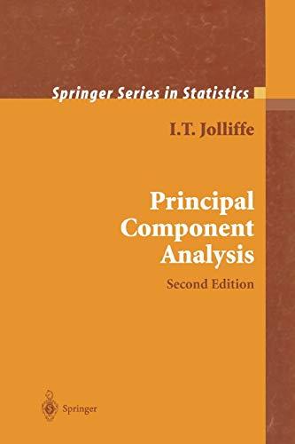 Principal Component Analysis: Jolliffe, I.T.