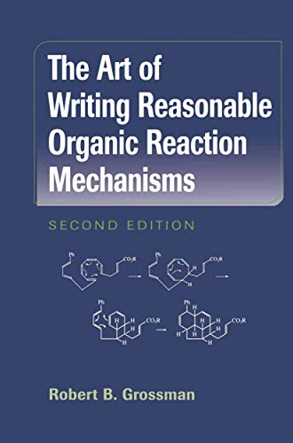 9781441930163: The Art of Writing Reasonable Organic Reaction Mechanisms