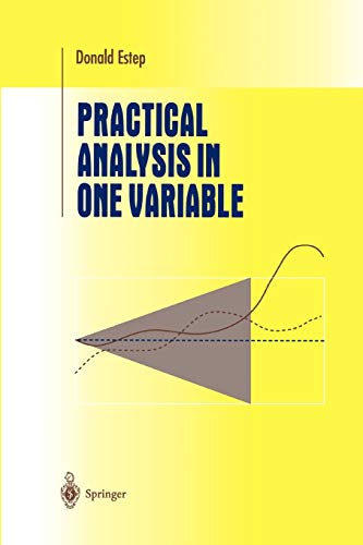 9781441930217: Practical Analysis in One Variable (Undergraduate Texts in Mathematics)