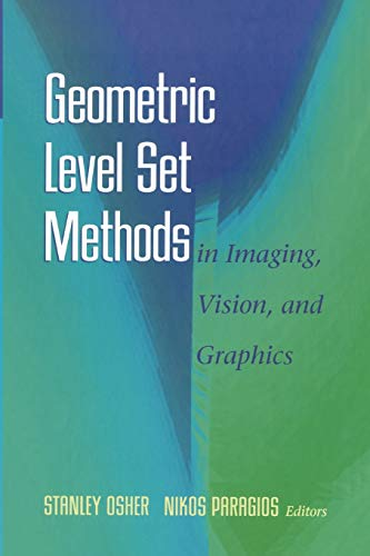 9781441930231: Geometric Level Set Methods in Imaging, Vision, and Graphics