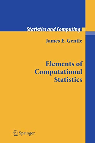 9781441930248: Elements of Computational Statistics (Statistics and Computing)