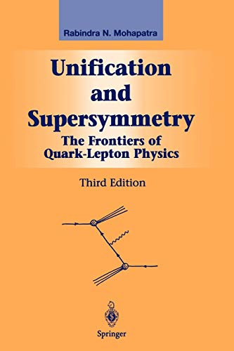 9781441930422: Unification and Supersymmetry: The Frontiers of Quark-Lepton Physics (Graduate Texts in Contemporary Physics)