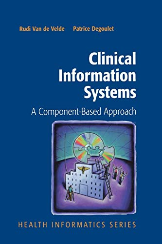 9781441930453: Clinical Information Systems: A Component-Based Approach (Health Informatics)