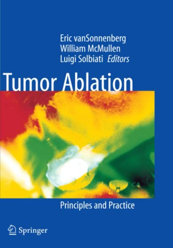 9781441930460: Tumor Ablation: Principles and Practice